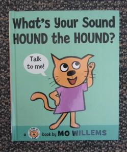 """""""What's Your Sound, Hound the Hound?"""""""